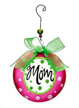 Mom Message Glass Disk Ornament - $7.79