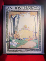 1918 Jane, Joseph & John, Their Book of Verses (Maurice Day illustr.) Be... - $784.00