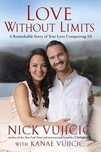 Love Without Limits: A Remarkable Story of True Love Conquering All [Hardcover]  image 1