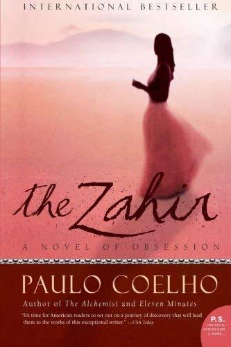 The Zahir: A Novel of Obsession [Paperback] Coelho, Paulo