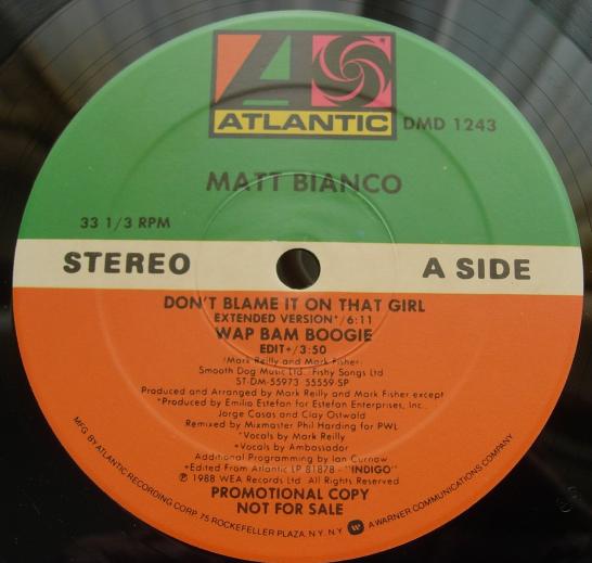 Matt Bianco - Don't Blame It On That Girl - Atlantic Records 0-86518