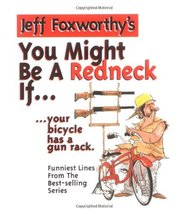 Jeff Foxwrthy's You Might Be a Redneck If...your Bicycle Has a Gun Rack ... - $13.27