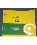 JD John Deere 1560 Grain Drill Operators Manual - $24.95