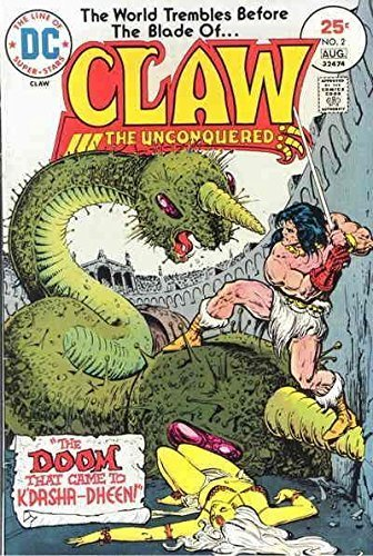 Claw the Unconquered #2 [Comic] [Jan 01, 1975] David Michelnie