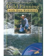 Gold Panning with Don Robinson DVD ~ Gold Prospecting - $14.95