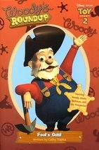 Toy Story 2 - Woody's Roundup Fool's Gold Disney Book Group; Hapka, Cath... - $20.40 CAD