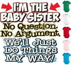 Funny Baby Sister Bodysuit Infant toddler Creeper Shower party Gift KP161 - $12.99