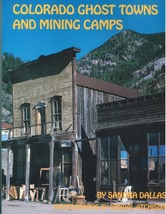 Colorado Ghost Towns and Mining Camps - $24.95