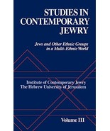 Studies in Contemporary Jewry: Volume III: Jews and Other Ethnic Groups ... - $42.97