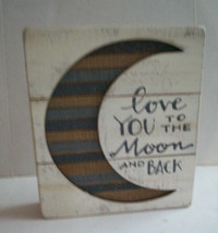 "Love You To The Moon And Back Plaque by Primitives By Kathy,7""x8'x1.5"",B... - $11.99"