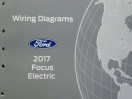 2017 Ford Focus Electric Electrical Wiring Diagram Manual OEM Factory - $18.76