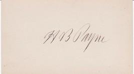HENRY B. PAYNE -  U.S. SENATOR from OHIO, c.1880 AUTOGRAPH - $24.75