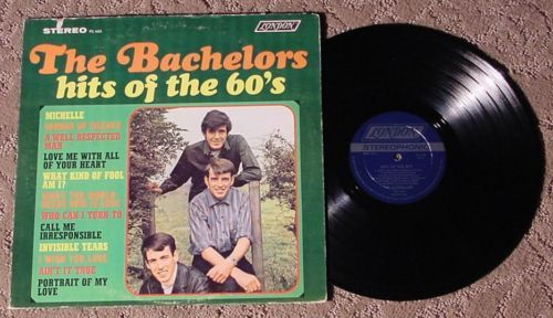 THE BACHELORS Hits of the 60's 1st Pressing PS 460 EX!