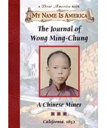 The Journal of Wong Ming-Chung: A Chinese Miner, California, 1852 (My Na... - $13.85
