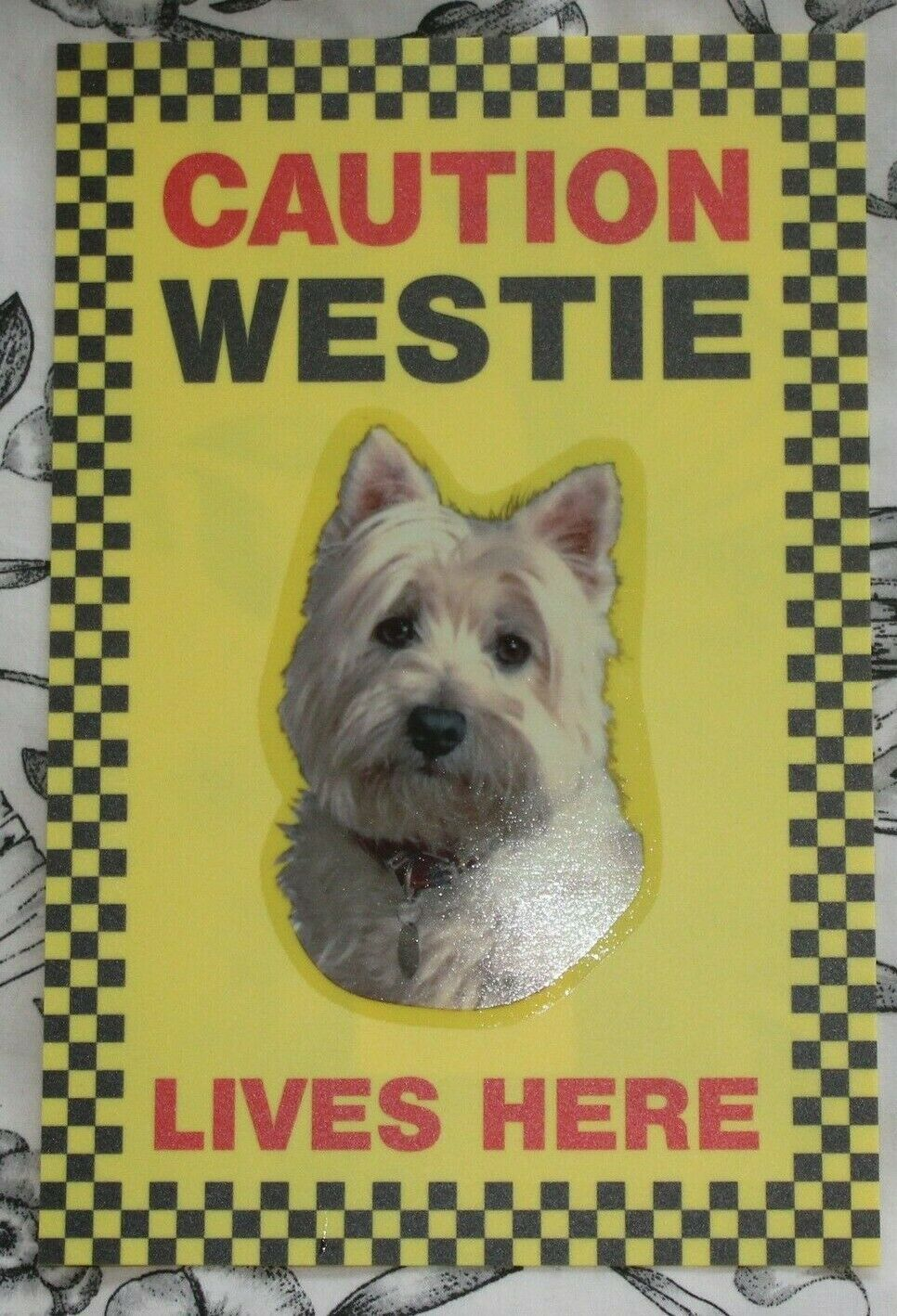 Primary image for CAUTION WEST HIGHLAND TERRIER LIVES HERE -  DOG SIGN WESTIE