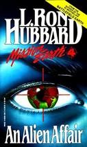 An Alien Affair (Mission Earth, Vol 4) By L. Ron Hubbard - $4.35