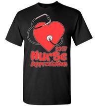 Nurse Appreciation T-Shirt - $19.99+