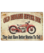 Old Indians Never Die Vintage Metal Sign 12x18 - $25.74