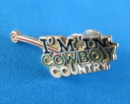 I'm In Cowboy Country Lapel Hat Pin Souvenir Collector - $3.95