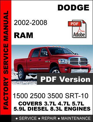 DODGE RAM 2002 2003 2004 2005 2006 2007 2008 FACTORY SERVICE REPAIR OEM MANUAL
