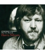 Harry Nilsson  ( Everybody's Talkin  The Very Best Of ) CD - $3.00