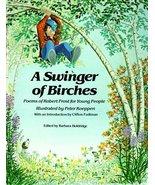 Swinger of Birches [Paperback] Frost, Robert; Koeppen, Peter and Fadiman... - $1.98