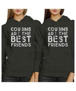 Cousins Are The Best Friends BFF Matching Dark Grey Hoodies - $50.99+