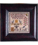 Speak Kindly cross stitch chart Abby Rose Designs - $7.20