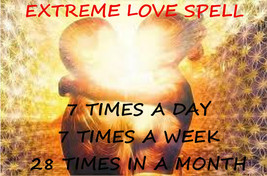 Extreme love spell, 7 casts a day, 7 casts a week, 28 casts a month magick spell - $247.00
