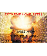 Extreme love spell, 7 casts a day, 7 casts a week, 28 casts a month magi... - $247.00