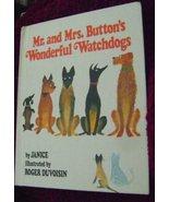 Mr. and Mrs. Button's Wonderful Watchdogs [Oct 01, 1978] Janice [Brustle... - $18.58