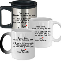 Dear Mom Thanks for being my Mom - Best Novelty Funny Gift for Mom Mother's Day - $14.95+