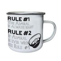 rule 1 the admiral is always right   Retro,Tin, Enamel 10oz Mug cc545e - $13.13