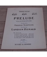 Prelude From A Cycle Of Life, No. 1, Landon Ronald, 1934 OLD SHEET MUSIC - $4.94