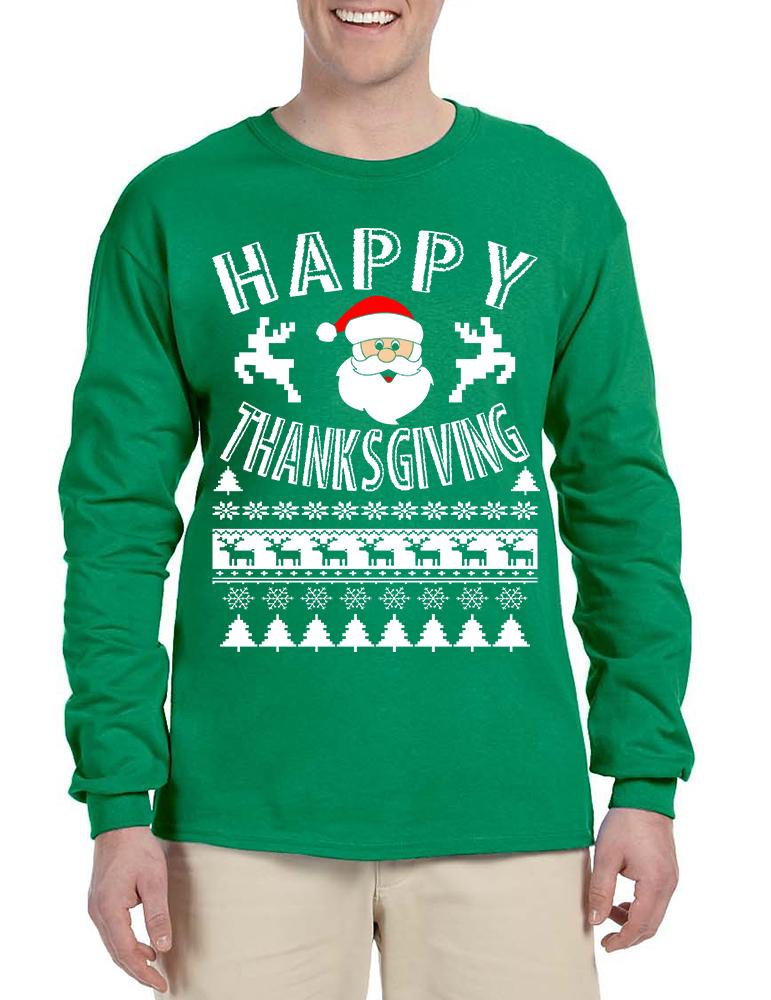 Men's Long Sleeve Happy Thanksgiving Ugly Santa Holiday Gift - $19.94 - $20.94