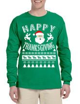 Men's Long Sleeve Happy Thanksgiving Ugly Santa Holiday Gift - $19.94+