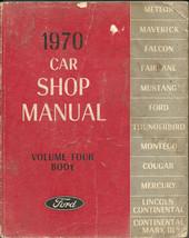 1970 Ford Car Shop Maual Vol 4 Body Mustang Falcon Mercury Lincoln Thund... - $10.84