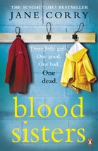 Blood Sisters by Jane Corry Paperback Book Free UK Post - $14.80