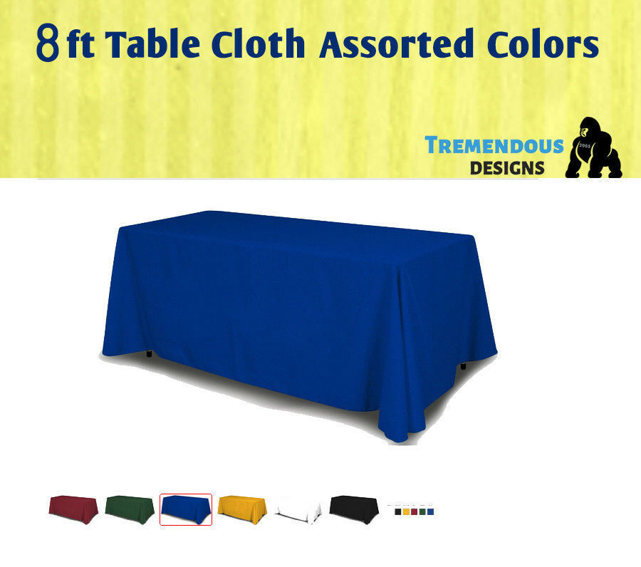 8f Table Cloth Full solid Color 4 Sided Fabric 100% Polyester Trade shows & More