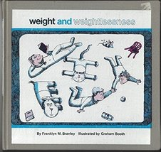 Weight and Weightlessness (Let's Read and Find Out Science Books) Branle... - $7.61