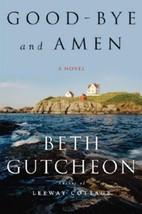 Good-bye and Amen by Gutcheon, Beth - $4.01