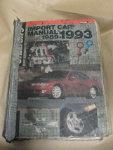 CHILTON'S 1989-1993 IMPORT CAR MANUAL HARDCOVER - $7.99
