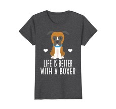 Boxer Life Is Better With A Boxer T-shirt - $19.99+
