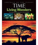 Time Living Wonders: The Marvels and Mysteries of Life on Earth [Feb 01,... - $3.00