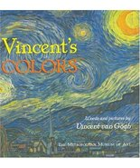 Vincent's Colors [Hardcover] van Gogh, Vincent and The Metropolitan Muse... - $6.14