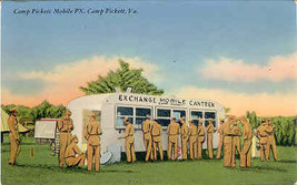 Mobile Exchange Camp Pickett Virginia circa 1943 Post Card  - $3.00