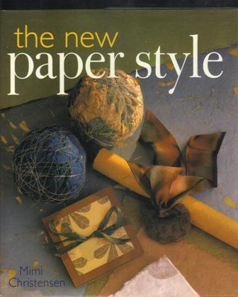 The New Paper Style, 2001, Crafting with Paper, Hardcover book with Sleeve
