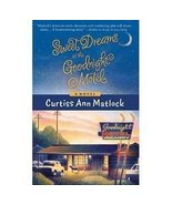 Sweet Dreams at Goodnight Motel by Curtiss Ann ... - $2.00