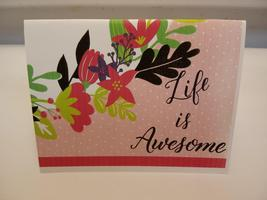 Multi-colored life is awesome with flowers on a blank handmade greeting ... - $3.00