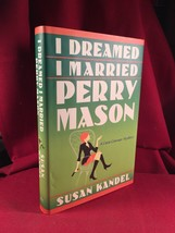I Dreamed I Married Perry Mason by Susan Kandel 2004. Signed 1st - $147.00